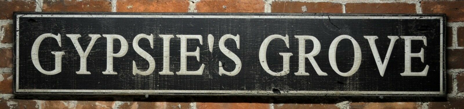 Gypsies Grove Wood Sign - Rustic Hand Made Vintage Wooden Sign
