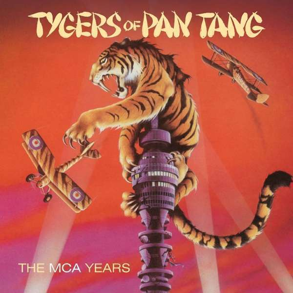 Tygers Of Pan Tang - The Mca Years NEW CD