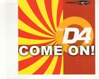 (GV313) The D4, Come On!- 2002 CD