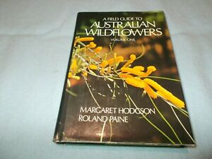 A-Field-Guide-To-Australian-Wildflowers-by-Margaret-Hodgson-amp-Roland-Paine-Vol-1