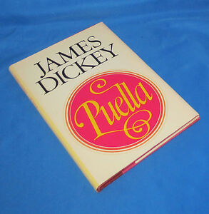 Puella - Poems James Dickey HC First Edition Book in DJ 1982