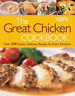 The Great Chicken Cookbook: Over 230 Simple, Delicious Recipes for Every Occasion by Editors of Reader's Digest (Paperback / softback, 2011)