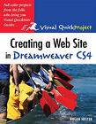 Creating a Web Site in Dreamweaver CS4: Visual QuickProject Guide by Nolan Hester (Paperback, 2008)