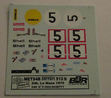 DECAL FERRARI 512S 24H LE MANS 1970 #5 ICKX-SCHETTY BBR 1/43 COD.MET54B