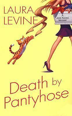 Death By Pantyhose (Jaine Austen Mysteries) by Levine, Laura