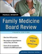 Family Medicine Board Review: Pearls of Wisdom, Fourth Edition, Cynthia Waickus,