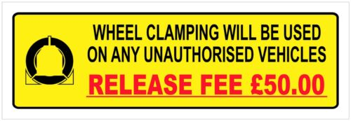 Wheel Clamping sign 9444 10cm x 30cm durable /& weatherproof
