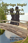 Marriage Magic! Find It, Keep It, and Make It Last by Karen Sherman, Dale Klein (Paperback / softback, 2008)