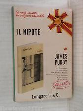 IL NIPOTE James Purdy Longanesi 1969 libro romanzo narrativa storia racconto di