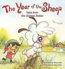 The Year of the Sheep by Oliver Chin (Hardback, 2014)