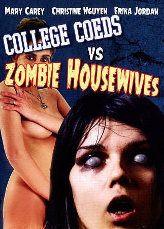 College co-eds vs zombie housewives