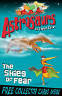 Astrosaurs 5: The Skies of Fear by Steve Cole (Paperback, 2010)