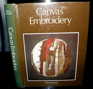 Canvas-Embroidery-HARD-BACK-DATED-1969-BY-DIANA-SPRINGALL-1st-edition