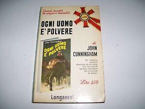 JOHN-CUNNINGHAM-OGNI-UOMO-E-039-POLVERE-LONGANESI-1967-I-LIBRI-POCKET-N-108