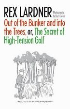 Out of the Bunker and into the Trees, or the Secret of High-Tension Golf by...