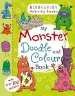 My Monster Doodle and Colour Book by Bloomsbury Publishing PLC (Paperback, 2014)