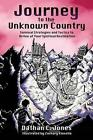 Journey to the Unknown Country by Dathan C Jones (Paperback / softback, 2013)