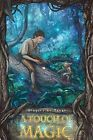 A Touch of Magic by Gregory L Mahan (Paperback / softback, 2011)