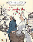 Phoebe the Spy by Judith Berry Griffin (Hardback, 2002)