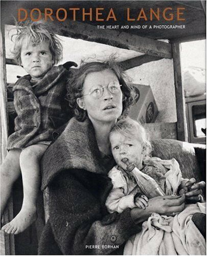 Dorothea Lange: The Heart and Mind of a Photographer - Unknow