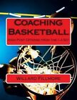 Coaching Basketball: High Post Offense from the 1-4 Set by MR Willard T Fillmore (Paperback / softback, 2013)