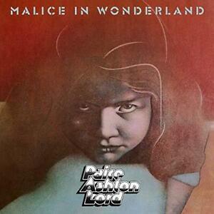 Paice-Ashton-Lord-Malice-In-Wonderland-NEW-CD