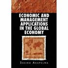Economic and Management Applications in The Global Economy 9781450063739