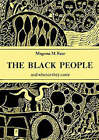 The Black People and Whence They Came: And Whence They Came by Magema Fuze (Paperback, 1999)