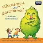 Mäuseangst und Monstermut von Ingrid Uebe, Sabine Kaufhold, Anke Jürgens, Sissi Flegel und Frauke Nahrgang (2012)