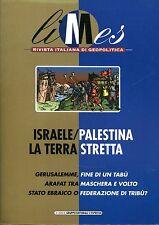 LIMES N. 1 2001 =  ISRAELE/PALESTINA LA TERRA STRETTA