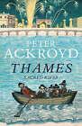 Thames: Sacred River by Peter Ackroyd (Hardback, 2007)