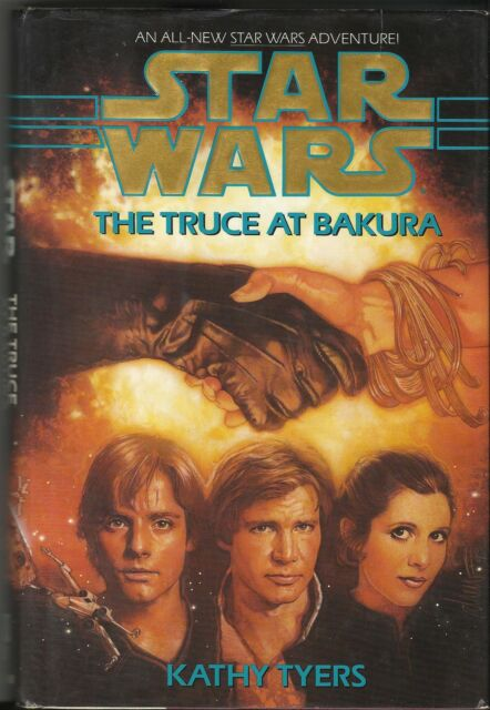 STAR WARS - TRUCE AT PLANET BAKURA - BANTAM BOOK - KATHY TYERS