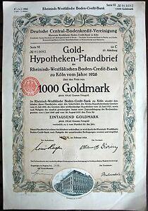 ungelocht Gold Pfandbrief Rhein.- Westf. Boden-Credit Bank Köln 1926 Rheinboden