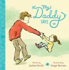 My Daddy Says by Pan Macmillan (Board book, 2014)