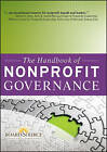 The Handbook of Nonprofit Governance by BoardSource (Hardback, 2010)