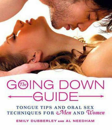 The Going down Guide : Tongue Tips and Oral Sex Techniques