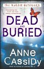 Dead and Buried by Anne Cassidy (Paperback, 2014)