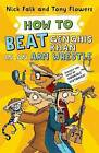 How to Beat Genghis Khan in an Arm Wrestle by Nick Falk (Paperback, 2016)