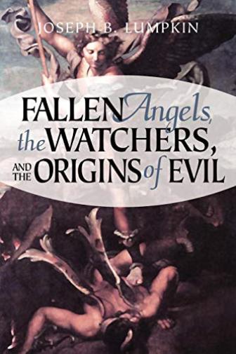 Lumpkin Joseph B-Fallen Angels The Watchers & T (US IMPORT) BOOK NEU