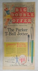Parker Pen Ad: Parker T-Ball Jotter Pen from 1959  Size: 7.5 x 15 inches