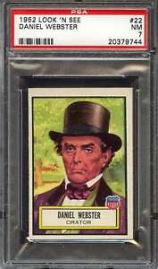 1952 TOPPS LOOK 'N SEE #22 DANIEL WEBSTER PSA 7 *DS11227