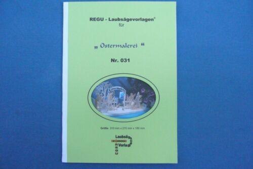 """Laubsägevorlage Nr.031 /""""OSTERMALEREI/"""" für selbstgebastelte Dekoration REGU"""
