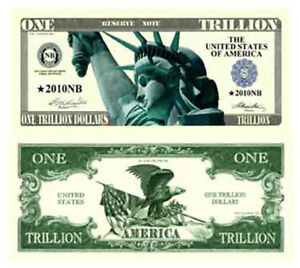 Details about 100 Pack of One Trillion Dollar Novelty Currency Bill # 333