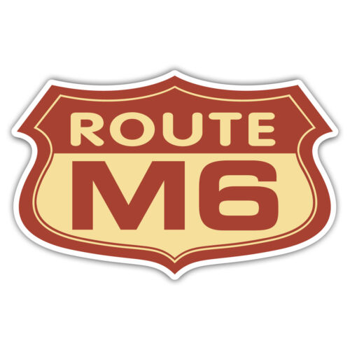 Route M6 car sticker funny 100mm wide