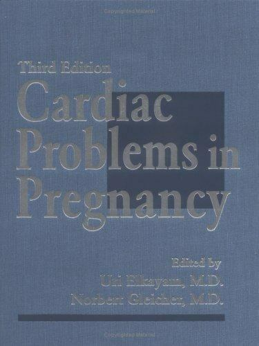Cardiac Problems in Pregnancy: Diagnosis and Management of Mater.. 9780471163589