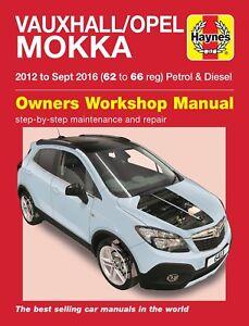 Reparaturhandbuch Opel Mokka 2012 2013 2014 2015 & 2016