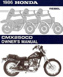 1986 honda cmx250cd rebel motorcycle owners manual rebel 250 cmx250 rh ebay com 1986 Honda Rebel Carburetor 2009 Honda Rebel 450