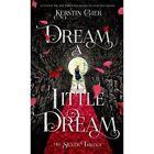 Dream a Little Dream by Kerstin Gier (Hardback, 2015)