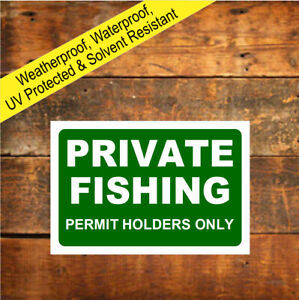 Private fishing permit holders only sign or sticker 9684 white on green notice
