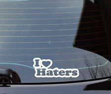 I Love Haters Decal Sticker